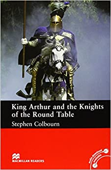 Descargar Macmillan Readers King Arthur And The Knights Of The Round Table Intermediate Reader Without Cd: Intermediate Level PDF