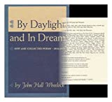 img - for By daylight and in dream;: New and collected poems, 1904-1970 book / textbook / text book