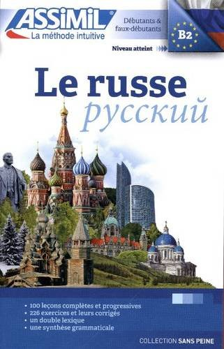 Le Russe sans Peine [ Russian for French Speakers ] Book (Russian Edition)