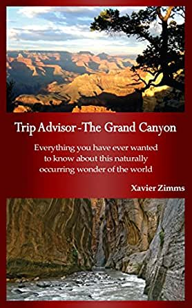The Colorado River in Grand Canyon A Comprehensive Guide to Its Natural and Human History