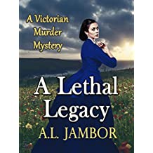 A Lethal Legacy: A Victorian Mystery