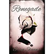 Renegade: The Captive Series, Book 2 | Erica Stevens