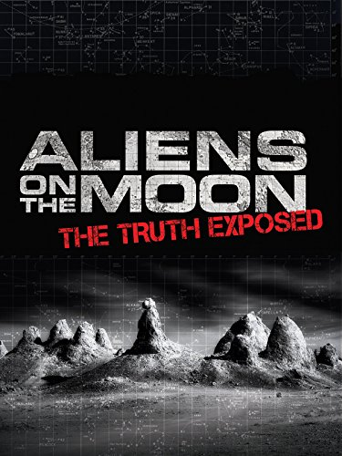 Aliens on the Moon: The Truth Exposed by