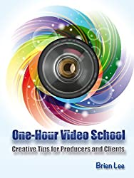 The One Hour Video School