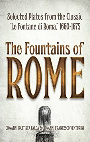 The Fountains of Rome: Selected Plates from the Classic