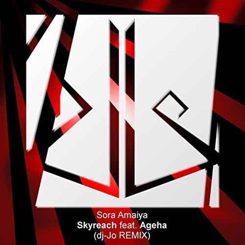Skyreach Feat. *Ageha (dj-Jo Remix)