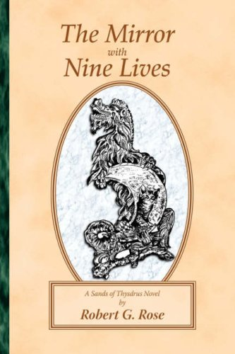 Read Online The Mirror with Nine Lives: A Sands of Thysdrus Novel ebook