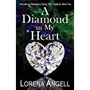 A Diamond in My Heart (The Unaltered) (Volume 2)