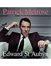 Patrick Melrose, Volume 1: Never Mind, Bad News and Some Hope