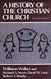 img - for A History of the Christian Church book / textbook / text book