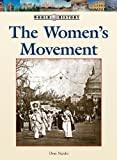 img - for The Women's Movement (World History Series) book / textbook / text book