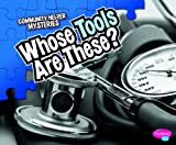 Whose Tools Are These?, Amanda Doering Tourville, 1429660813