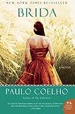 [Brida] (By: Paulo Coelho) [published: February, 2009]