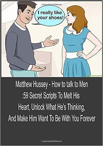 How To Talk To Men Matthew Hussey Pdf