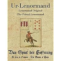 Ur-Lenormand: Das Spiel der Hoffnung (deutsch, französisch, englisch)