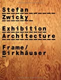 Exhibition Architecture, Stefan Zwicky and Jorg Boner, 3764366281
