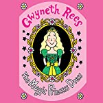 The Magic Princess Dress | Gwyneth Rees