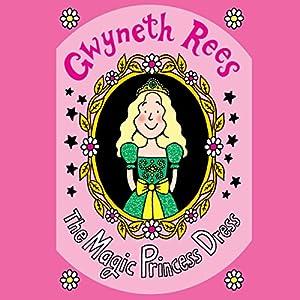 The Magic Princess Dress Audiobook