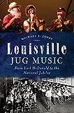 Louisville Jug Music, Michael Jones, 1626194963
