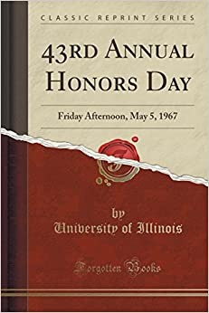 Book 43rd Annual Honors Day: Friday Afternoon, May 5, 1967 (Classic Reprint)