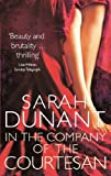 Front cover for the book In the Company of the Courtesan by Sarah Dunant