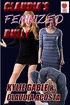 Claudia's Feminized Bully
