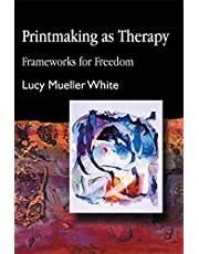 Printmaking as Therapy: Frameworks for Freedom