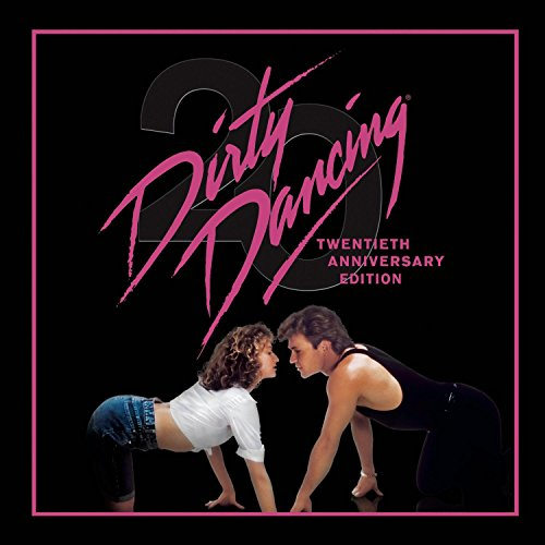 Dirty Dancing: 20th Anniversary Edition (Dancing Cd)