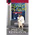 Always My Baby (The Kingsleys of Texas)