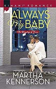 Always My Baby (The Kingsleys of Texas) by [Kennerson, Martha]