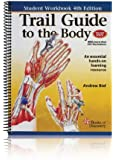 Trail Guide to the Body Student Workbook, 4th edition