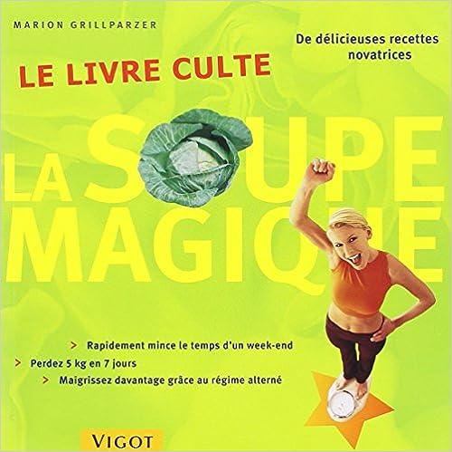 En ligne téléchargement La soupe magique : Le livre culte epub pdf