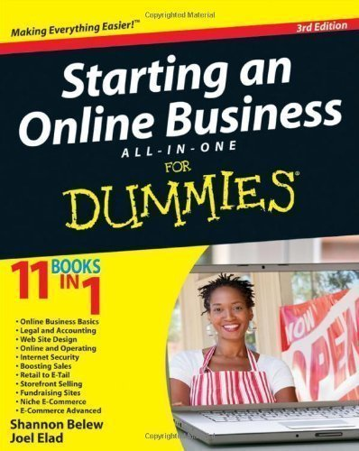 Starting an Online Business All-in-One For Dummies (For Dummies (Computers)) by Belew, Shannon, Elad, Joel 3rd (third) Edition (2012)