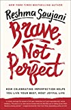 Brave, Not Perfect: How Celebrating Imperfection