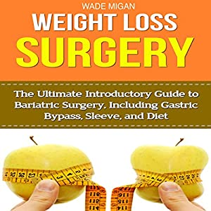 Weight Loss Surgery Audiobook