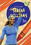 Serena Williams (Randy's Corner: Day by Day With...)