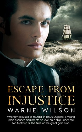 Book: Escape From Injustice by Warne Wilson