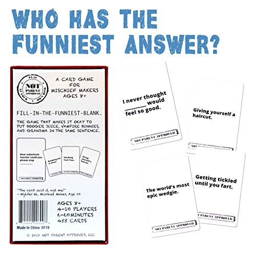 Not Parent Approved: A Fun Card Game for Kids, Tweens, Teens, Families and Mischief Makers – The Original, Hilarious…