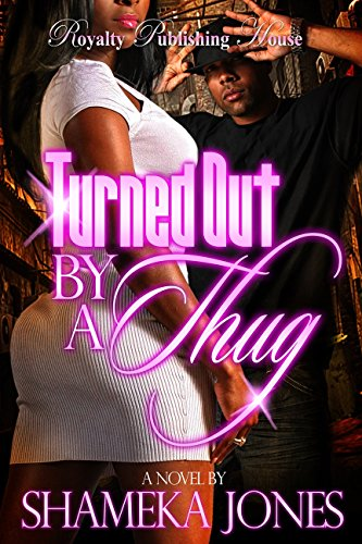 Search : Turned Out By a Thug