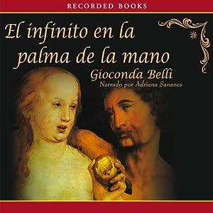 El Infinito en la Palma de la Mano [The Infinite in the Palm of Your Hand (Texto Completo)] Audiobook