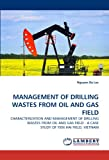 Management of Drilling Wastes from Oil and Gas Field, Nguyen Ba Loc, 3843391203