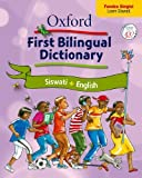 Oxford first bilingual dictionary: Siswati & English: Gr 2 - 4 (Siswati and English Edition)