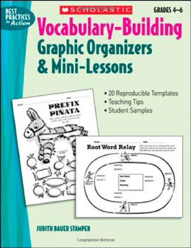 Vocabulary-Building Graphic Organizers & Mini-Lessons (Best Practices in Action)