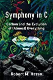 Symphony in C: Carbon and the Evolution of