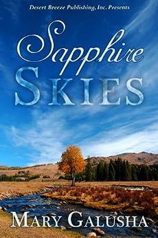 Sapphire Skies by [Galusha, Mary]
