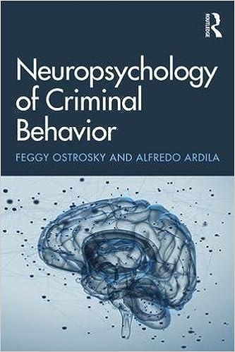Neuropsychology of Criminal Behavior