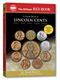 : A Guide Book of Lincoln Cents (Official Red Books)