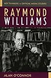 Raymond Williams, Alan O'Connor, 074253099X
