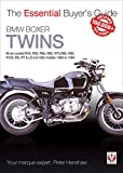 BMW Boxer Twins: All air-cooled R45, R50, R60, R65, R75, R80, R90, R100, RS, RT & LS (Not GS) models 1969 to 1994 (Essential Buyer's Guide)