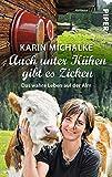 Auch unter Kühen gibt es Zicken: Das wahre Leben auf der Alm